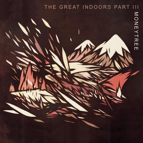 Moneytree - The Great Indoors Part III