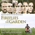 Fireflies in the Garden (Original Motion Picture Soundtrack)