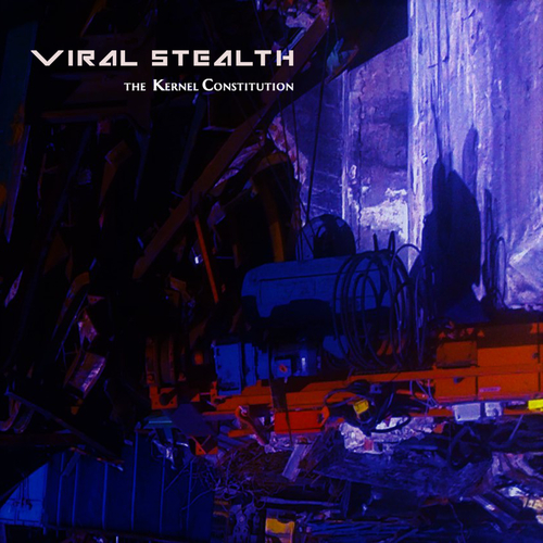 Viral Stealth - The Kernel Constitution