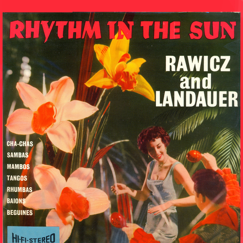 Rawicz And Landauer - Rhythm In The Sun