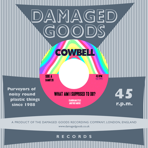 Cowbell - What Am I Supposed to Do?