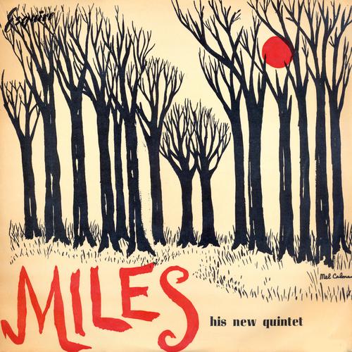 Miles Davis And His Quintet - Miles And His Quintet