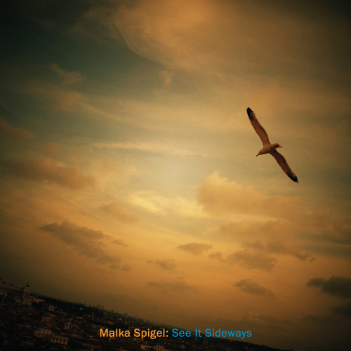 Malka Spigel - See It Sideways