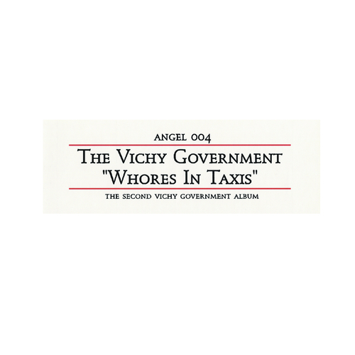 The Vichy Government - Whores In Taxis 10 inch LP / CD