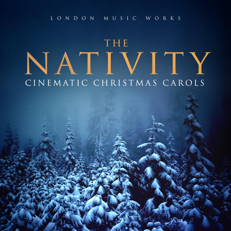 Christmas Carols Movie.London Music Works The Nativity Cinematic Christmas Carols