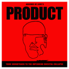 PRODUCT: Your Soundtrack To The Impending Societal Collapse