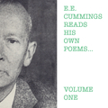 E.E. Cummings Reads His Own Poems - Volume One