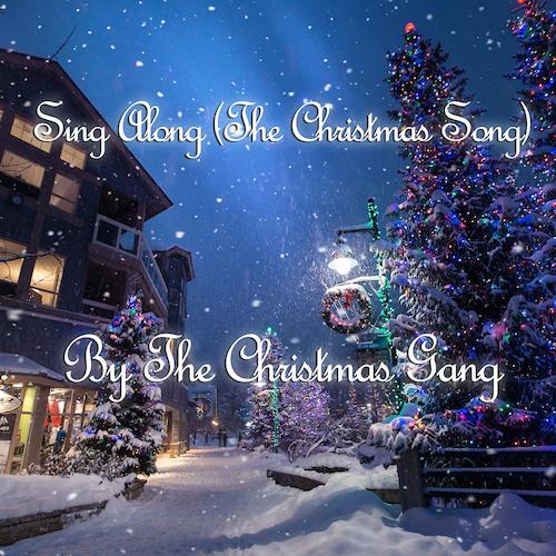 The Christmas Gang - Sing Along (The Christmas Song)