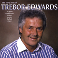 The Very Best Of Trebor Edwards