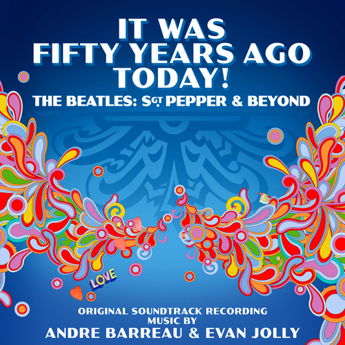 Andre Barreau It Was Fifty Years Ago Today The Beatles