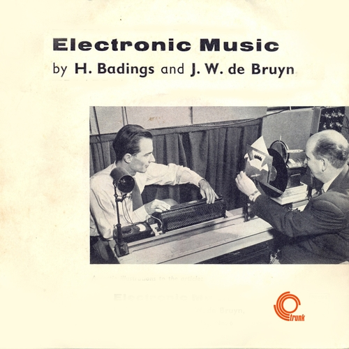 H. Badings & J.W. de Bruyn - Electronic Music (Remastered)