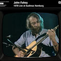 John Fahey - 1978 Live At The Audiomax Hamburg