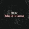 """Waiting On The Doorstep (Signed 7"""" Single)"""