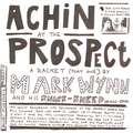 Achin' at the Prospect - A Racket (That One)