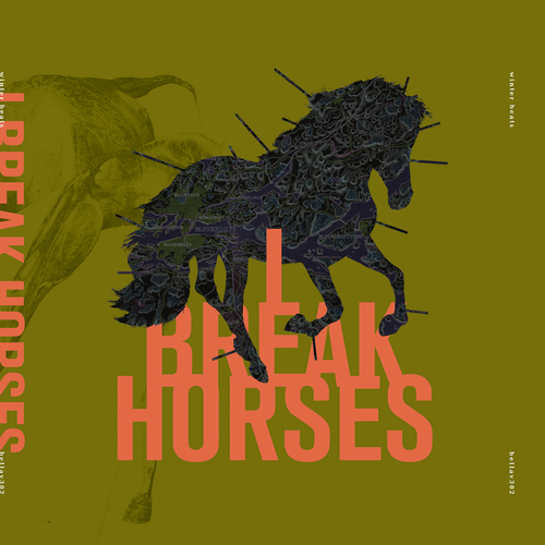 I Break Horses - Winter Beats