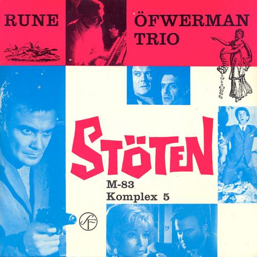 Rune Öfwerman Trio - Stöten (Original Television Soundtrack)