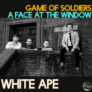 Game Of Soldiers / A Face At The Window