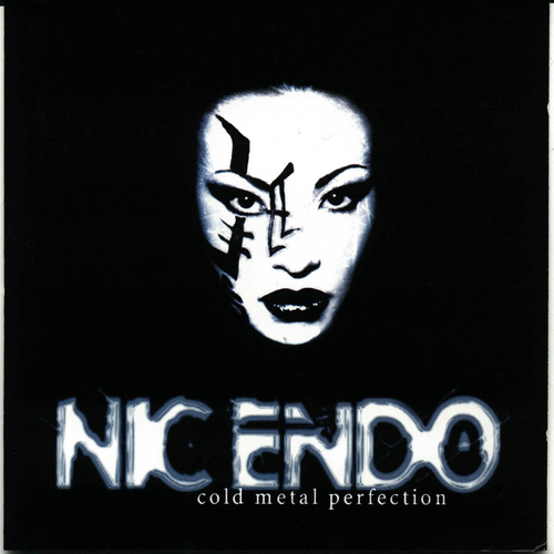 Nic Endo - Cold Metal Perfection