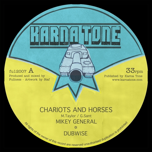 Fullness feat. Mikey General - Chariots and Horses