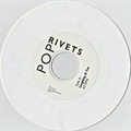 POP RIVETS - Laughing At You - WHITE VINYL