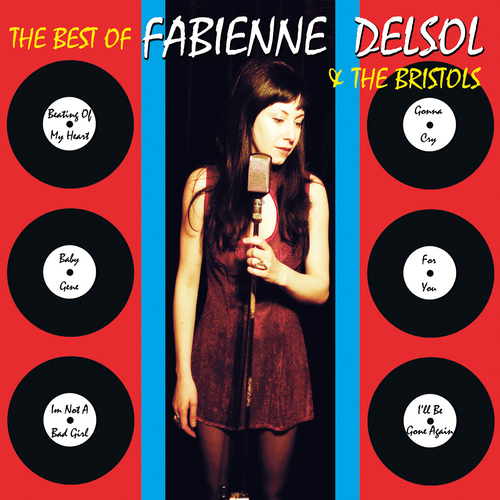 Fabienne DelSol and The Bristols - Best of Fabienne Delsol and the Bristols