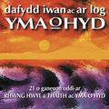 Rhwng Hwyl A Thaith Ac Yma O Hyd