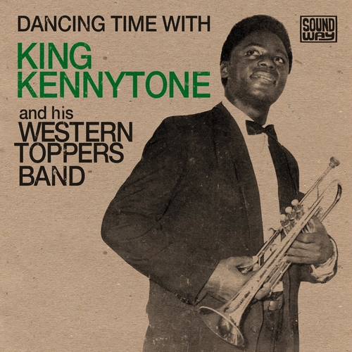 King Kennytone and his Western Toppers Band - Dancing Time With