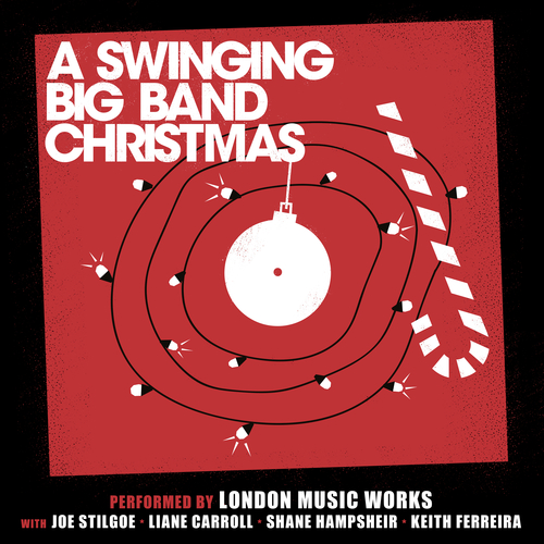 London Music Works - A Swinging Big Band Christmas