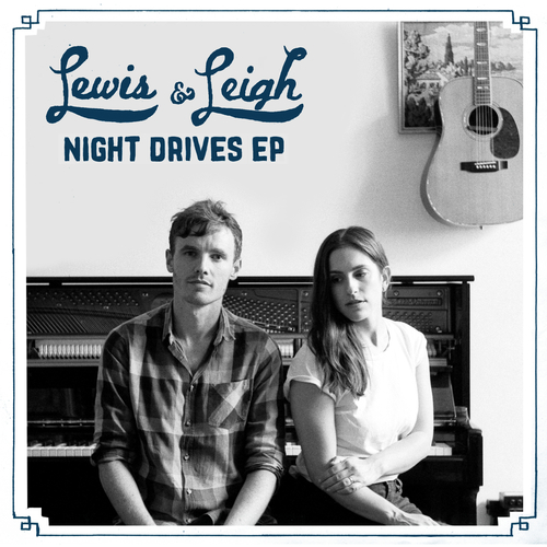 Lewis & Leigh - Night Drives