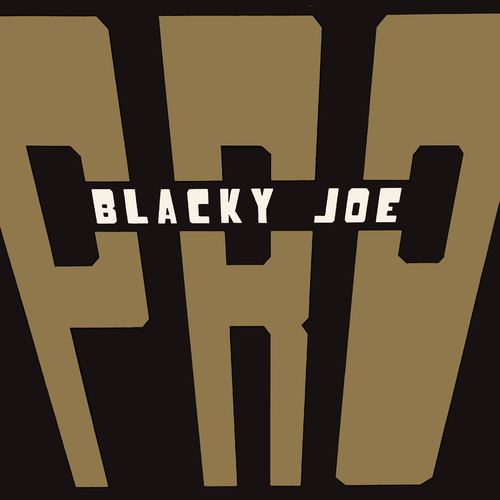 P.R.O - Blacky Joe