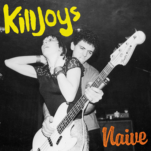 The Killjoys - Naive
