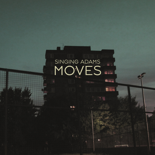 Singing Adams - Moves