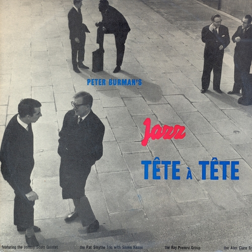 Various Artists - Pete Burman's Jazz Tete a Tete (Remastered)