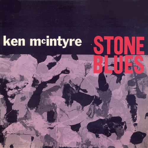 Ken McIntyre - Stone Blues