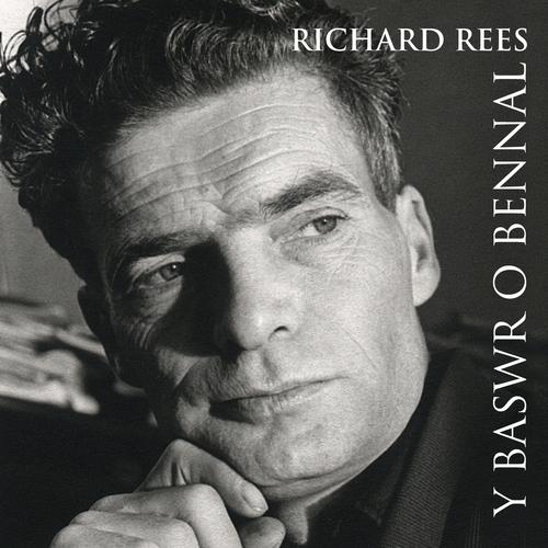 Richard Rees - Y Baswr O Bennal