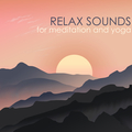 Relax Sounds for Meditation and Yoga - Sleep Zen Music & Baby Relaxation White Noise Melodies