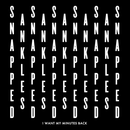 Snapped Ankles - I Want My Minutes Back cover