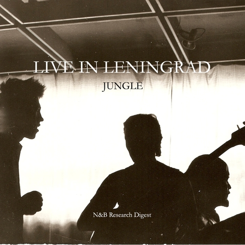 Jungle - Live in Leningrad 1985