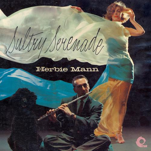 Herbie Mann Sextet - Sultry Serenade