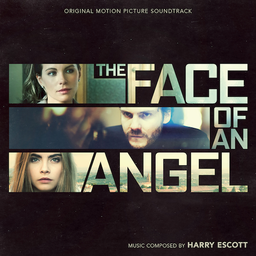 Harry Escott - The Face of An Angel (Original Motion Picture Soundtrack)