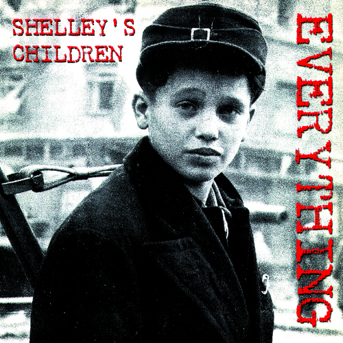 Shelleys Children - Everything