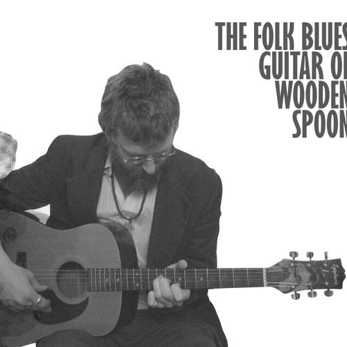 Wooden Spoon - The Folk Blues Guitar of Wooden Spooon