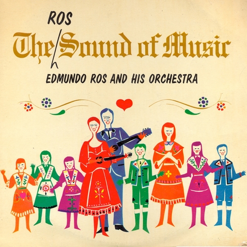 Edmundo Ros - The Ros Sound Of Music