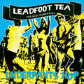 LEADFOOT TEA - Underpants Hop - OUT NOW!!!