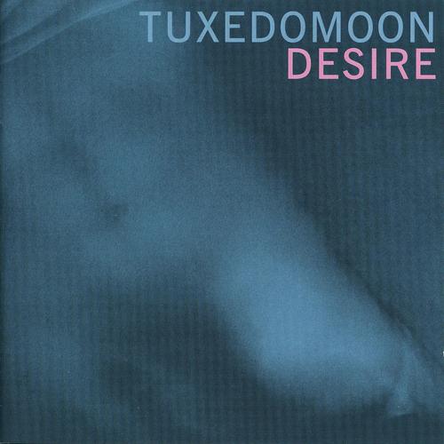 Tuxedomoon - Desire / No Tears