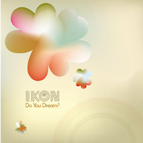 Ikon - Do You Dream