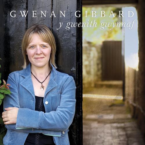 Gwenan Gibbard - Y Gwenith Gwynnaf