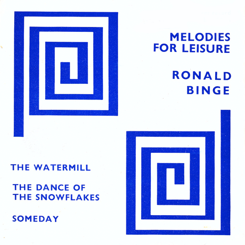 Ronald Binge - Melodies For Leisure