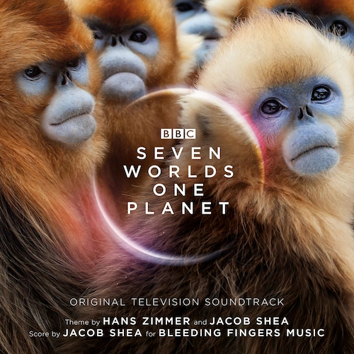 Jacob Shea|Hans Zimmer - Seven Worlds One Planet (Original Television Soundtrack) [Expanded Edition]