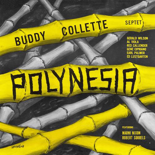 Buddy Collette Septet with Marni Nixon & Robert Sorrels - Polynesia